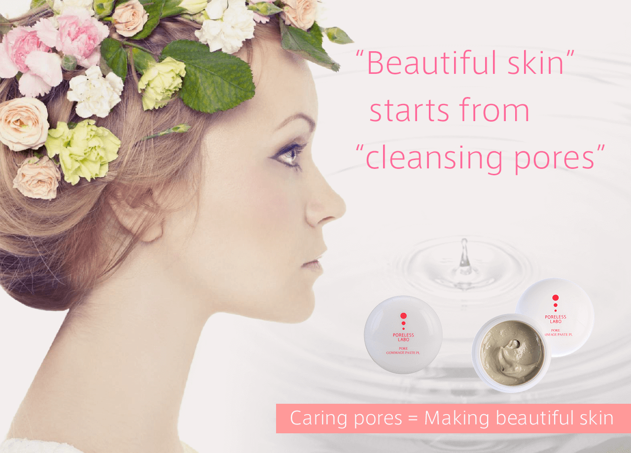 """Beautiful skin"" starts from ""cleansing pores"" Caring pores = Making beautiful skin"
